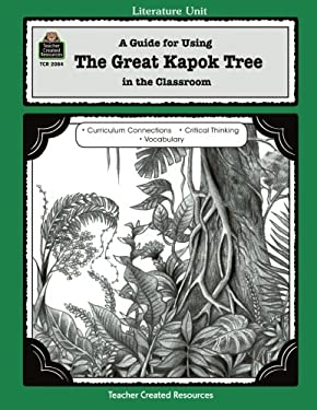 A Guide for Using the Great Kapok Tree in the Classroom 9781576900840