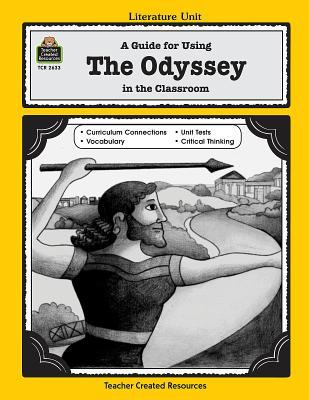A Guide for Using the Odyssey in the Classroom 9781576906330