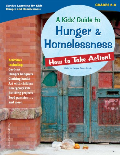 A Kids' Guide to Hunger & Homelessness: How to Take Action