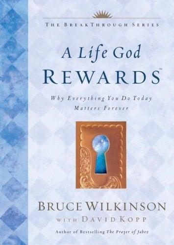 A Life God Rewards 9781576739761
