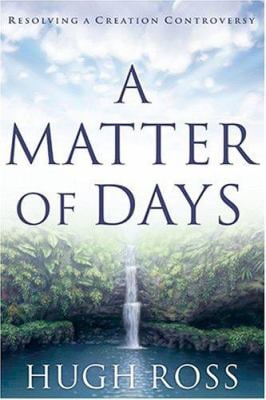 A Matter of Days: Resolving a Creation Controversy 9781576833759