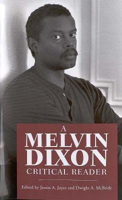 A Melvin Dixon Critical Reader 9781578068661