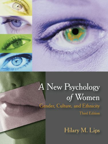 A New Psychology of Women: Gender, Culture, and Ethnicity 9781577666875