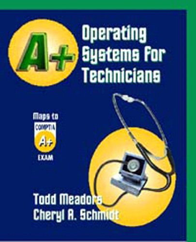 A+ Operating Systems for Technicians 9781576761069