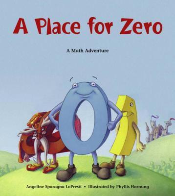 A Place for Zero: A Math Adventure 9781570916021