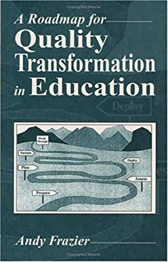 A Roadmap for Quality Transformation in Education 9781574441390