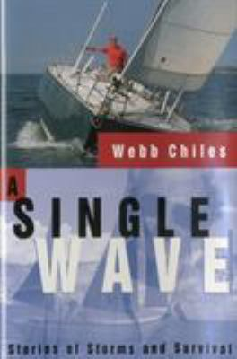 A Single Wave: Stories of Storms and Survival 9781574090727