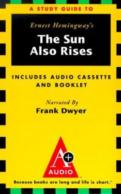 A Study Guide to the Sun Also Rises 9781570421662