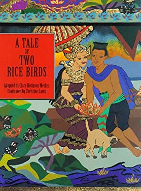 A Tale of Two Rice Birds: A Folktale from Thailand 9781570610080