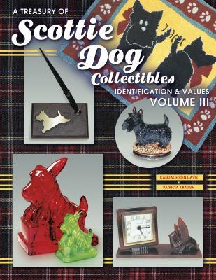 A Treasury of Scottie Dog Collectibles 9781574322309