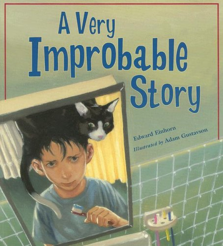 A Very Improbable Story: A Math Adventure 9781570918728