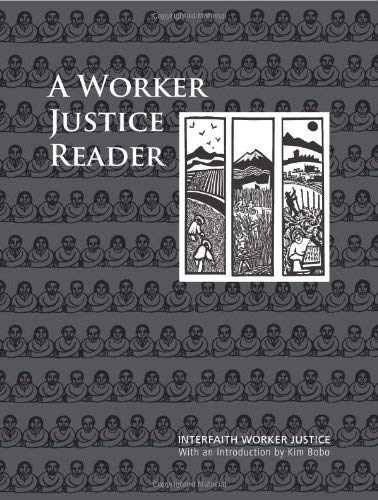 A Worker Justice Reader: Essential Writings on Religion and Labor 9781570758751