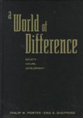 A World of Difference: Society, Nature, Development 9781572300712