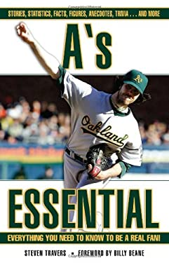A's Essential: Everything You Need to Know to Be a Real Fan! 9781572439269