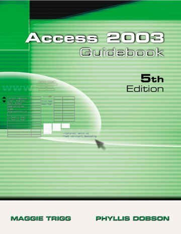 Access 2003 Guidebook for Office XP 9781576761410