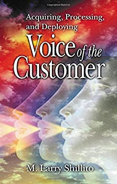 Acquiring, Processing, and Deploying Voice of the Customer 9781574442908