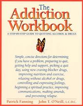 The Addiction Workbook: A Step-By-Step Guide for Quitting Alcohol and Drugs 7067493