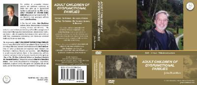 Adult Children of Dysfunctional Families: A 2-Hour Video Book Lecture on DVD with John Bradshaw 9781573882002