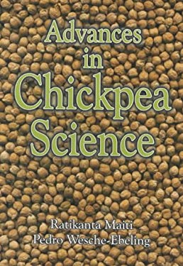 Advances in Chickpea Science 9781578081561