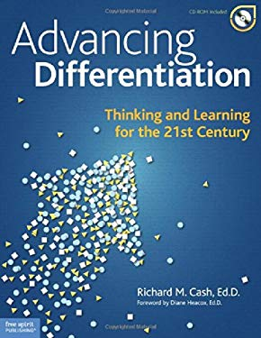 Advancing Differentiation: Thinking and Learning for the 21st Century [With CDROM] 9781575423579