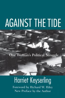 Against the Tide: One Woman's Political Struggle 9781570035418