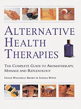 Alternative Health Therapies 9781577172178