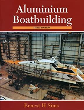 Aluminum Boatbuilding 9781574091137