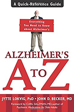 Alzheimer's A to Z: A Quick-Reference Guide 9781572243958