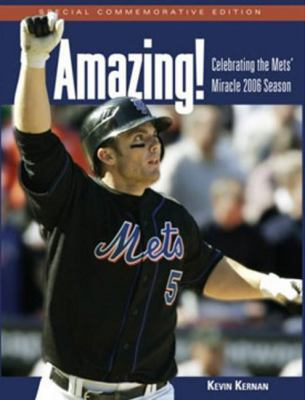 Amazing!: Celebrating the Met's Miracle 2006 Season 9781572439665