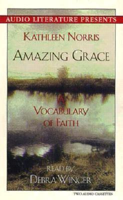 Amazing Grace: A Vocabulary of Faith 9781574532586