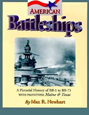 American Battleships: A Pictorial History of BB-1 to BB-71 9781575100043
