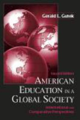 American Education in a Global Society: International and Comparative Perspectives 9781577664048