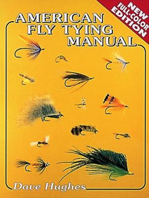 American Fly Tying Manual 9781571882127