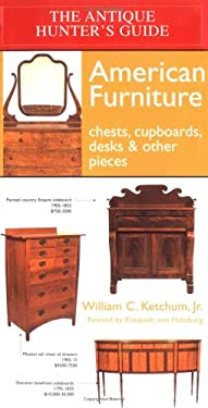 American Furniture: Chests, Cupboards, Desks, & Other Pieces