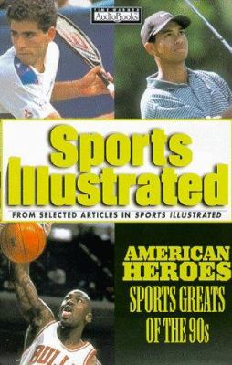 American Heroes: Sports Greats of the Nineties 9781570426483