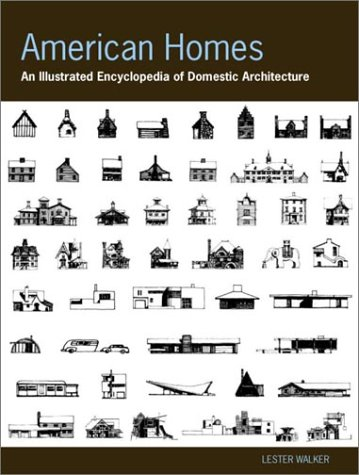 American Homes: An Illustrated Encyclopedia of Domestic Architecture 9781579122522