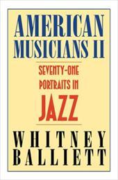 American Musicians II: Seventy-One Portraits in Jazz