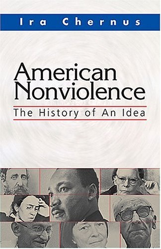 American Nonviolence: The History of an Idea 9781570755477