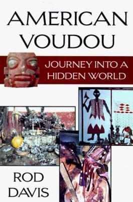 American Voudou: Journey Into a Hidden World 9781574410495