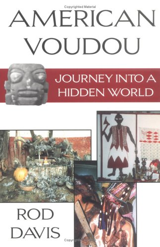 American Voudou: Journey Into a Hidden World 9781574410815