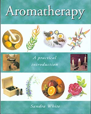 An Introduction to Aromatherapy 9781571452153