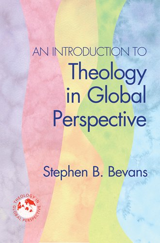 An Introduction to Theology in Global Perspective 9781570758522