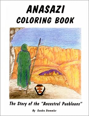 Anasazi Coloring Book: The Story of the