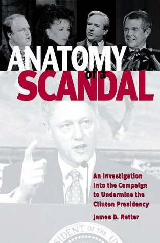 Anatomy of a Scandal: Limbaugh, Gingrich, Falwell, Robertson, and Reed..and the Death of Civility in American Politics 9781575440637