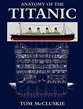 Anatomy of the Titanic