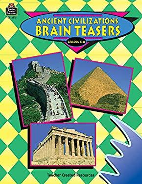 Ancient Civilizations Brain Teasers 9781576902158