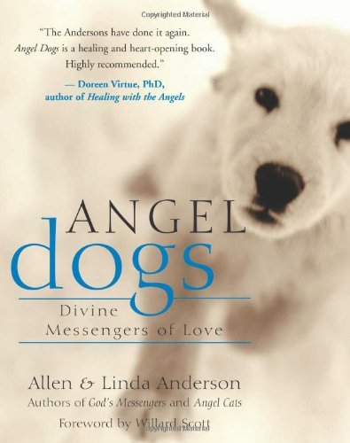 Angel Dogs: Divine Messengers of Love 9781577314936