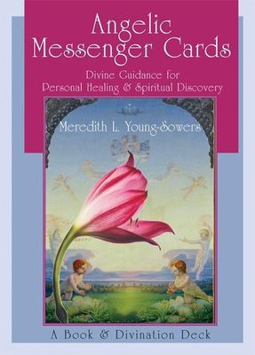 Angelic Messenger Cards: Divine Guidance for Personal Healing and Spiritual Discovery, a Book and Divination Deck 9781577315704