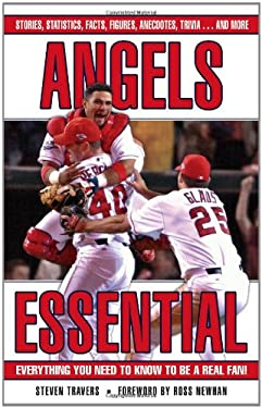 Angels Essential: Everything You Need to Know to Be a Real Fan! 9781572439436