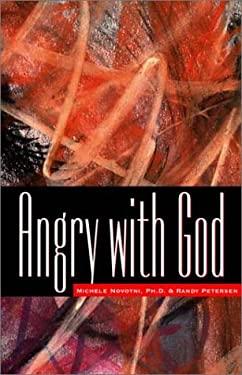 Angry with God 9781576832226